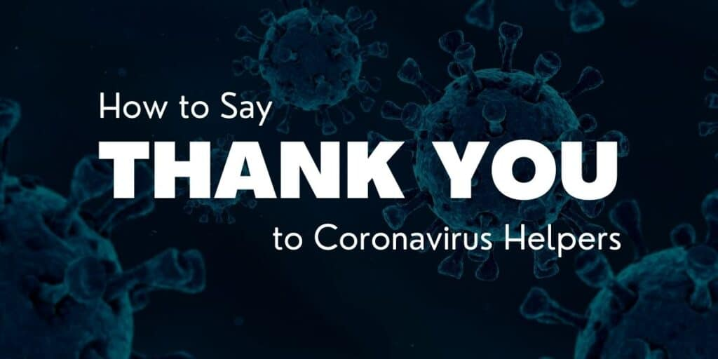 Thank You Coronavirus Helpers: Image, Poster, and Messages